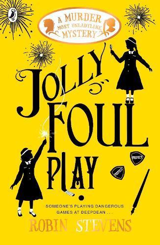 Jolly Foul Play: A Murder Most Unladylike MysteryBook4