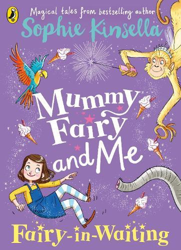 Mummy Fairy andMe:Fairy-in-Waiting