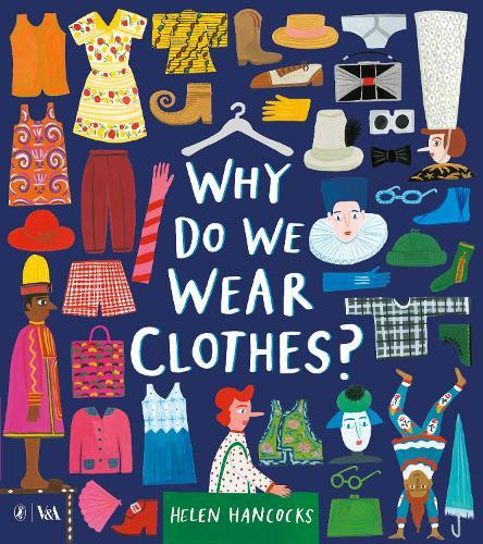 Why Do WeWearClothes?