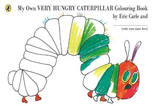 My Own Very Hungry CaterpillarColouringBook