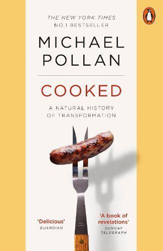 Cooked: A Natural HistoryofTransformation