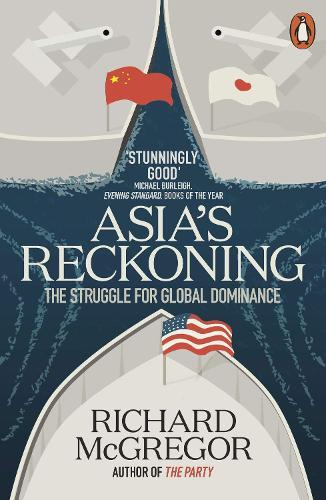 Asia's Reckoning: The Struggle forGlobalDominance