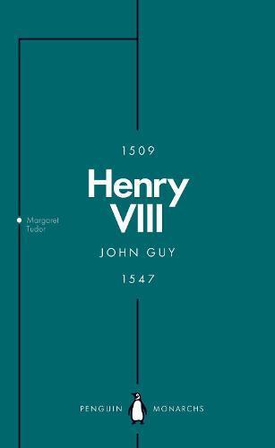 Henry VIII (Penguin Monarchs): The QuestforFame