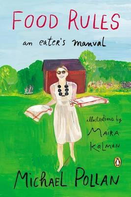 Food Rules: AnEater'sManual