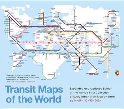 Transit Maps of the World: Expanded and Updated Edition