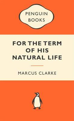 For the Term of His Natural Life:PopularPenguins