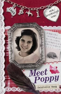 Our Australian Girl: Meet Poppy (Book 1)