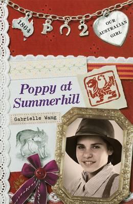 Our Australian Girl: Poppy at Summerhill(Book2)