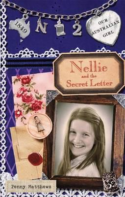 Our Australian Girl: Nellie and Secret the Letter (Book 2)
