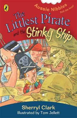 The Littlest Pirate and the Stinky Ship:AussieNibbles