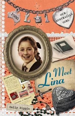 Our Australian Girl: Meet Lina (Book 1)