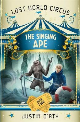 The Singing Ape: The Lost World CircusBook2