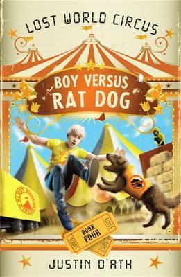 Boy Versus Rat Dog: The Lost World CircusBook4