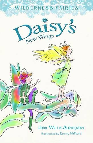 Daisy's New Wings: Wilderness Fairies(Book2)