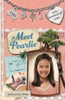 Our Australian Girl: Meet Pearlie(Book1)