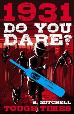 Do You Dare?:ToughTimes