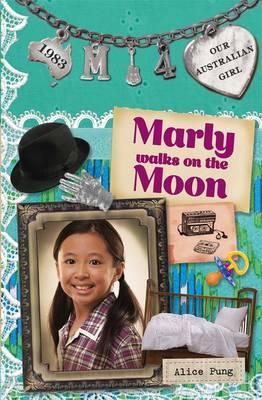 Our Australian Girl: Marly walks on the Moon(Book4)