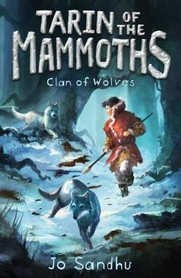 Tarin of the Mammoths: Clan of Wolves (Book 2)