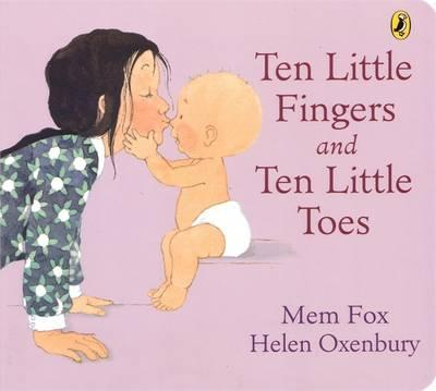 Ten Little Fingers & Ten Little Toes (Board Book)