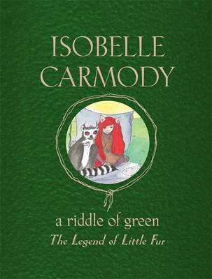 A Riddle of Green: The Legend of Little Fur,