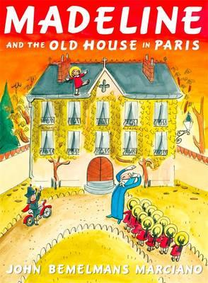 Madeline and the Old HouseinParis