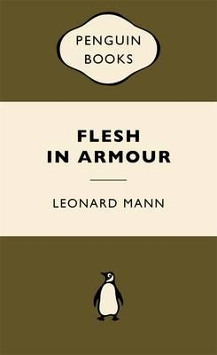 Flesh in Armour: War Popular Penguins