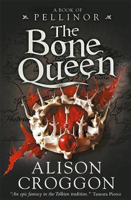 The Bone Queen: A BookofPellinor