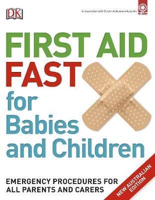 First Aid Fast for BabiesandChildren