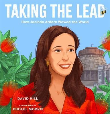 Taking the Lead: How Jacinda Ardern WowedtheWorld