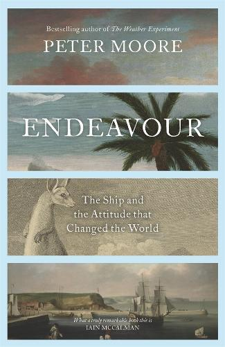 Endeavour: The ship and the attitude that changed the world