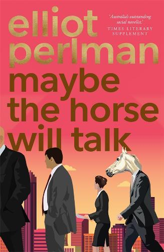 Maybe the Horse Will Talk
