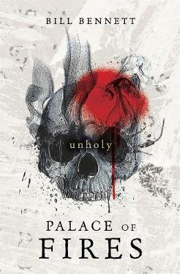 Palace of Fires: Unholy (Book Two)