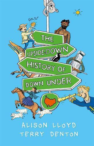 The Upside-down History ofDownUnder