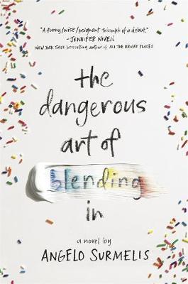 The Dangerous Art ofBlendingIn