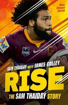 Rise: The Sam Thaiday Story (Young Readers' Edition)