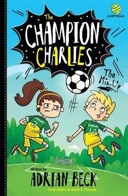 Champion Charlies: The Mix-Up(Book1)