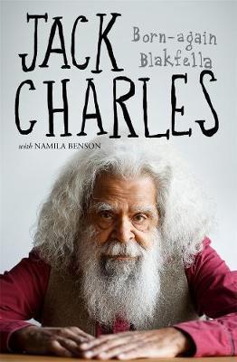 Jack Charles:Born-againBlakfella