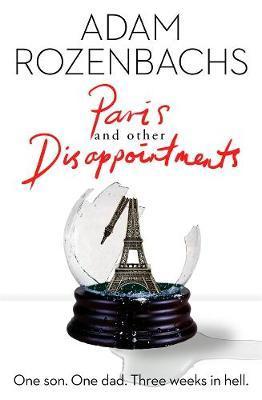 Paris andOtherDisappointments