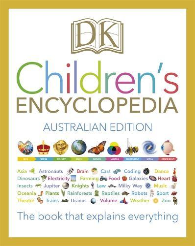 DK Children's Encyclopedia: The Book thatExplainsEverything