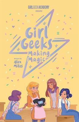Making Magic (Girl Geeks,Book4)