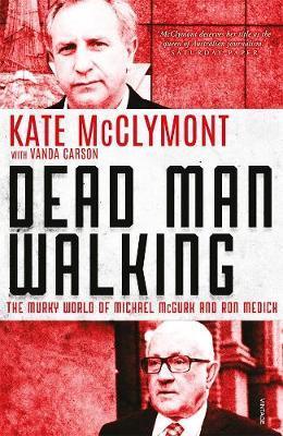 Dead Man Walking: The murky world of Michael McGurk and Ron Medich
