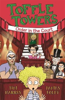 Toffle Towers 3: Order intheCourt