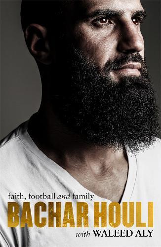 Bachar Houli: Faith, Football and Family