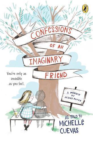 Confessions of an Imaginary Friend: A Memoir byJacquesPapier