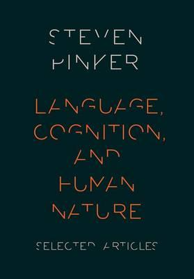 Language, Cognition, and Human Nature