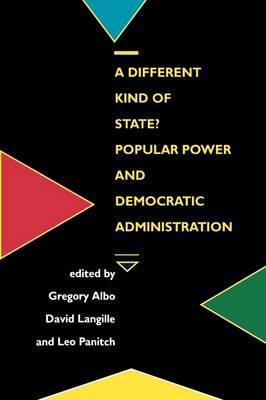 A Different Kind of State?: Popular Power and Democratic Administration