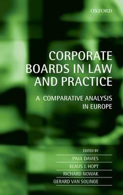 Corporate Boards in Law and Practice: A Comparative AnalysisinEurope