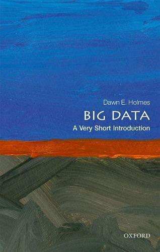 Big Data: A VeryShortIntroduction