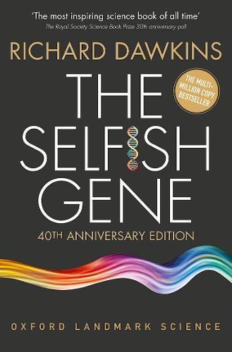 The Selfish Gene: 40thAnniversaryedition