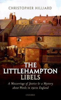 The Littlehampton Libels: A Miscarriage of Justice and a Mystery about Words in1920sEngland
